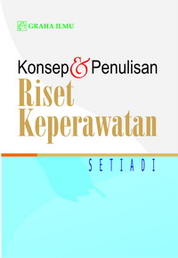 978 979 756 216 8 264 Konsep Penulisan Riset Keperawatan Setiadi