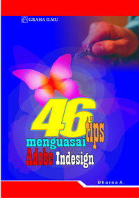 978 979 756 313 4 356 46 Tips Menguasai Adobe InDesign Dharna A