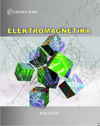 Elektromagnetika Wiyanto