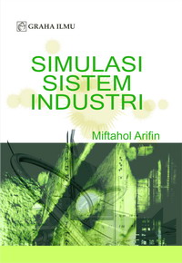 Simulasi Sistem Industri Miftahol Arifin