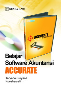 Belajar Software Akuntansi Accurate Taryana Suryana &#8211; Koesheryatin