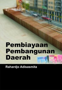 978 979 756 702 6 736 Pembiayaan Pembangunan Daerah Rahardjo Adisasmita