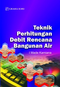 978 979 756 714 9 722 Teknik Perhitungan Debit Rencana Bangunan Air I Made Kamiana