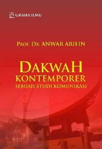 Dakwah Kontemporer Sebuah Studi Komunikasi Anwar Arifin