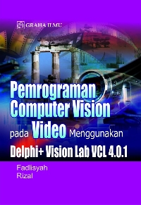 Pemrograman Computer Vision Pada Video Menggunakan Delphi