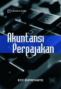 Akuntansi Perpajakan Edy Supriyanto