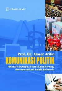 Komunikasi Politik Anwar Arifin