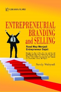 978 979 756 792 7 816 Entrepreneurial Branding and Selling Road Map Menjadi Entrepreneur Sejati Sandy Wahyudi Tanudjaja