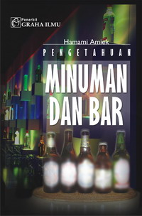 979 756 063 2 126 Pengetahuan Minuman dan Bar (Knowledge Drinks and Bar) Hamami Amiek