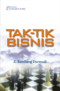 Tak-Tik Bisnis Z. Bambang Darmadi