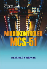 Mikrokontroler MCS-51 Rachmad Setiawan
