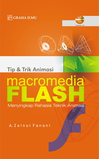 979 756 134 3 188 Tip & Trik Animasi Macromedia Flash +CD A. Zainul Fanani
