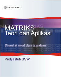 Matriks Teori dan Aplikasi Pudjiastuti BSW